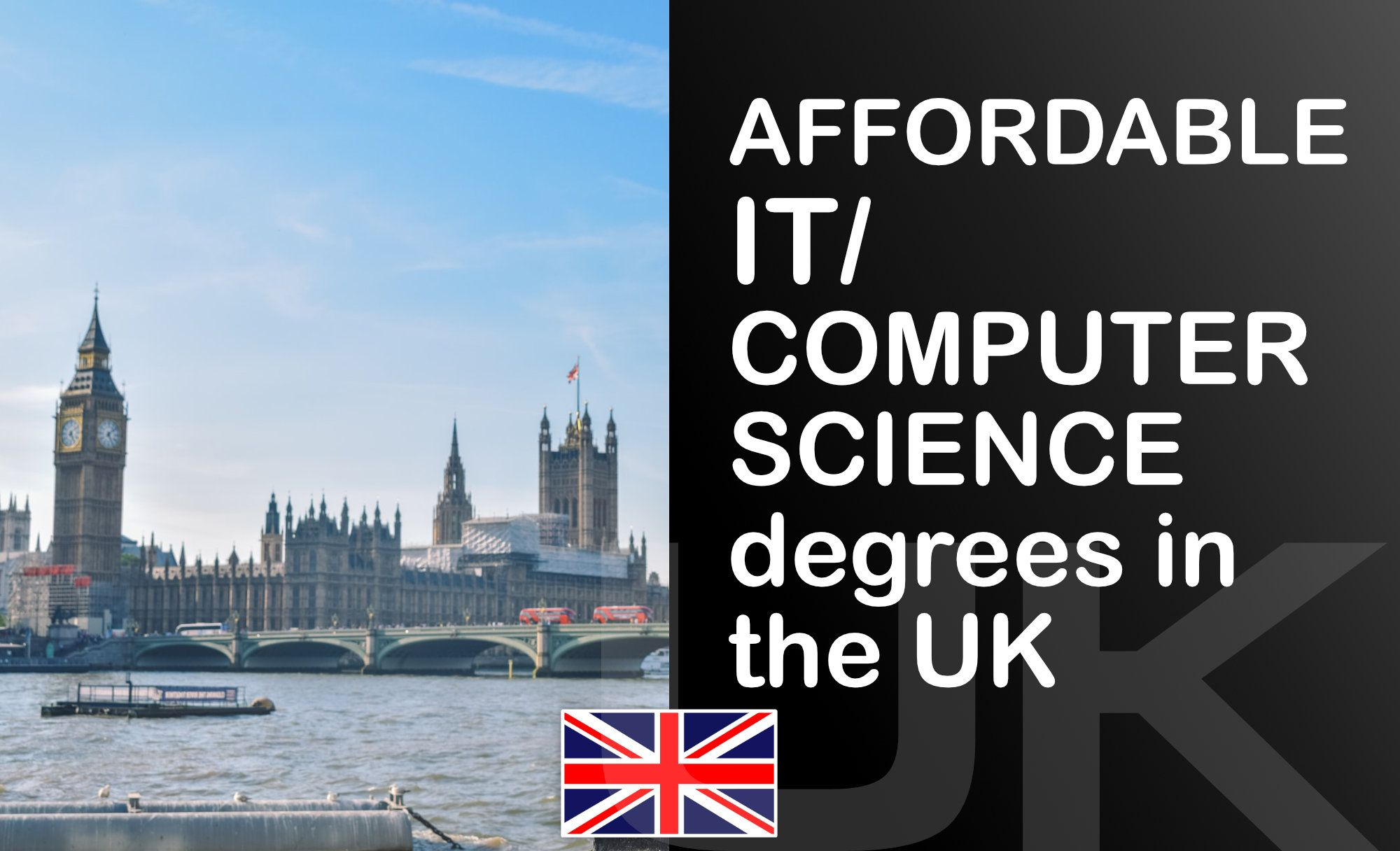 Top 5 Most Affordable Computer Science / Information Technology Programs in the UK